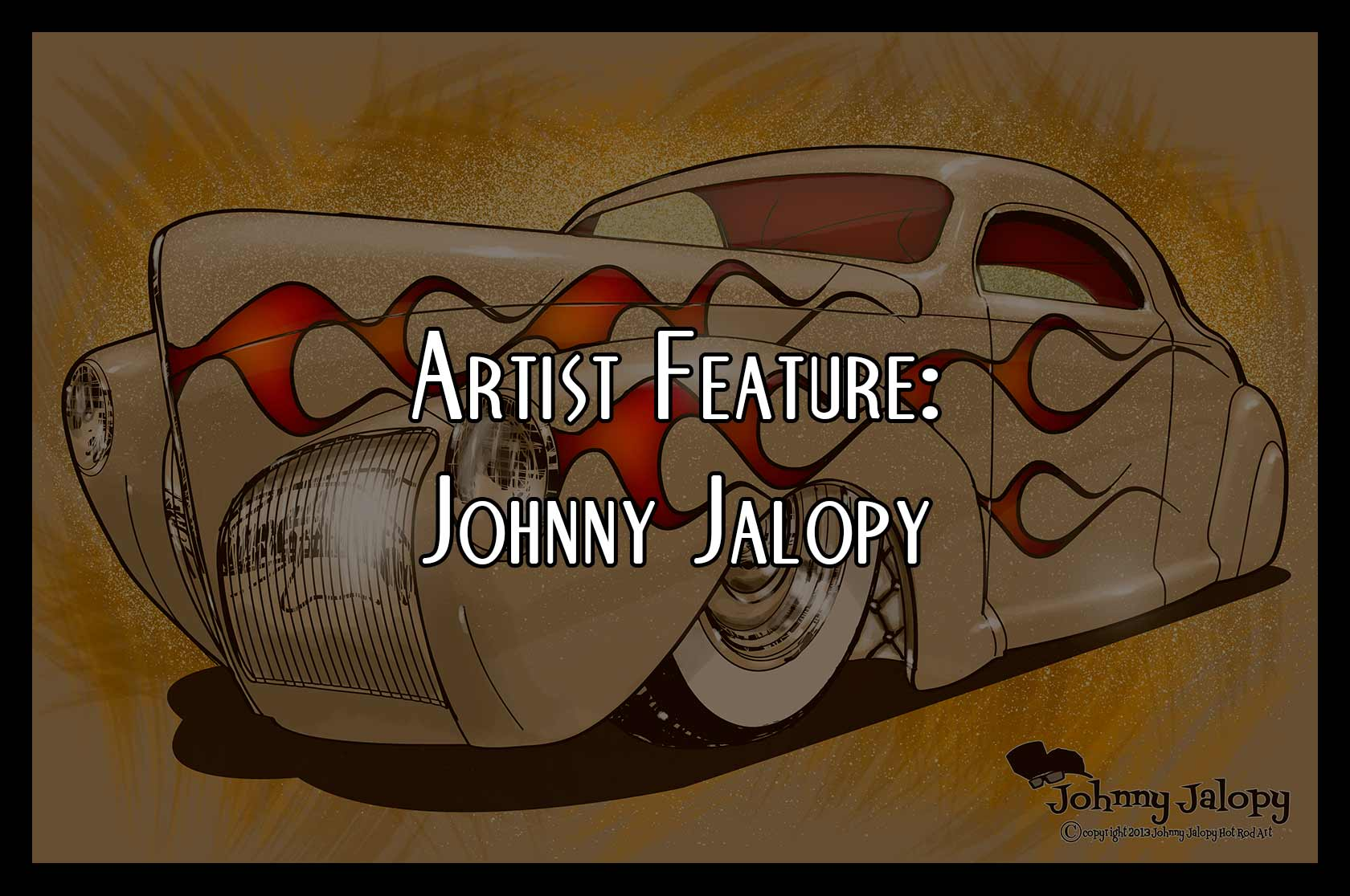 Hot Rod T Shirts >> Artist Feature: Johnny Jalopy