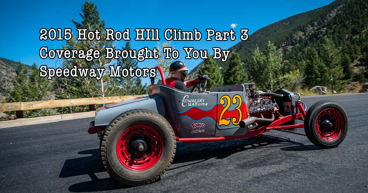 2015 Hot Rod Hill Climb Coverage