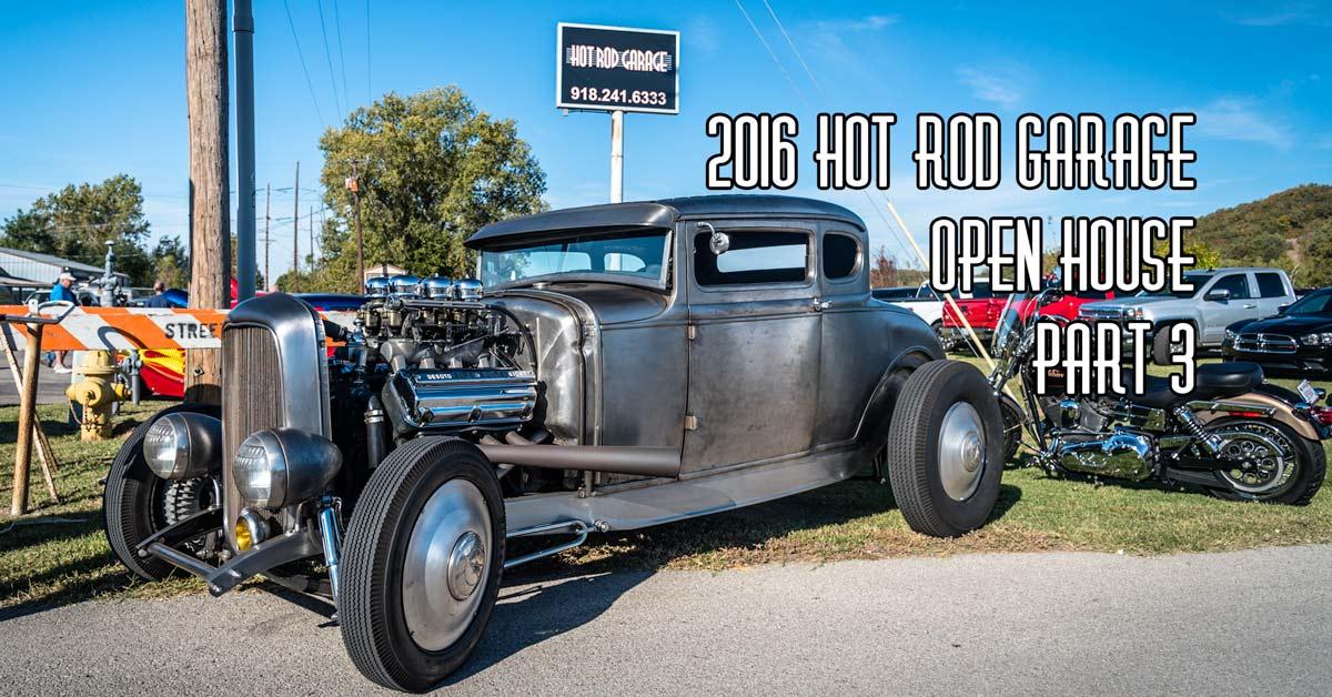 Poor Boy Hot Rod Garages : Hot rod garage open house coverage pt